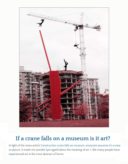 If a crane falls on a museum is it art? ~ by Patricia Pinsk