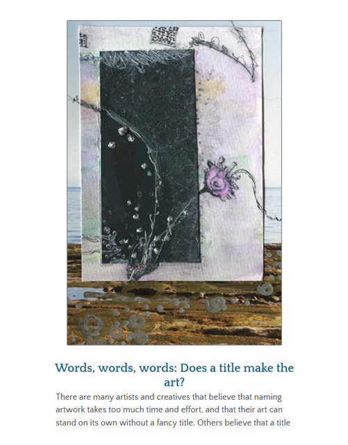 Words, words, words: Does a title make the art? ~ by Patricia Pinsk